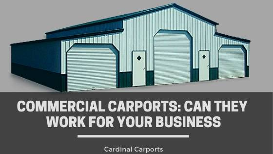 Commercial Carports: Can They Work for Your Business