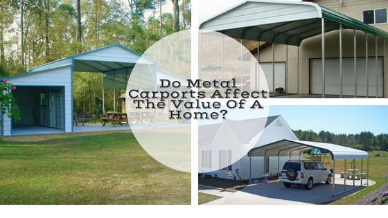 Do Metal Carports Affect The Value Of A Home?