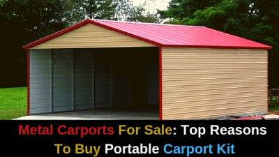 Metal Carports For Sale: Top Reasons To Buy Portable ...